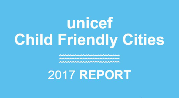 한 눈에 보는 2017 Child Friendly Cities
